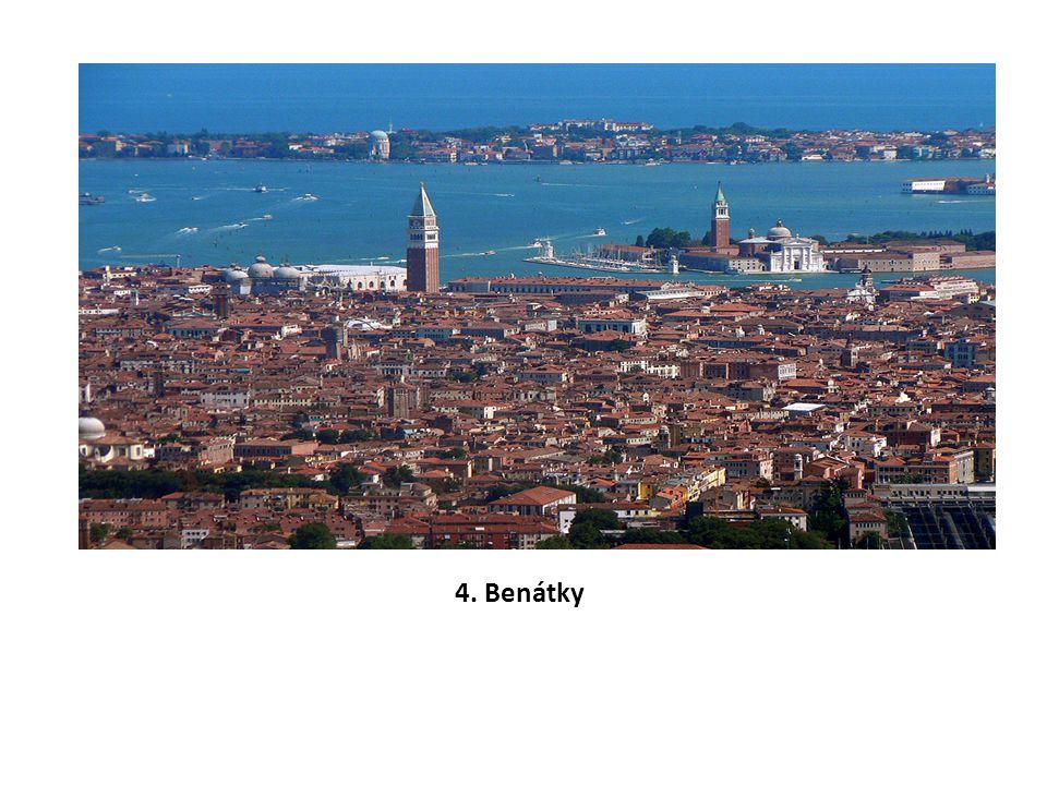 4. Benátky