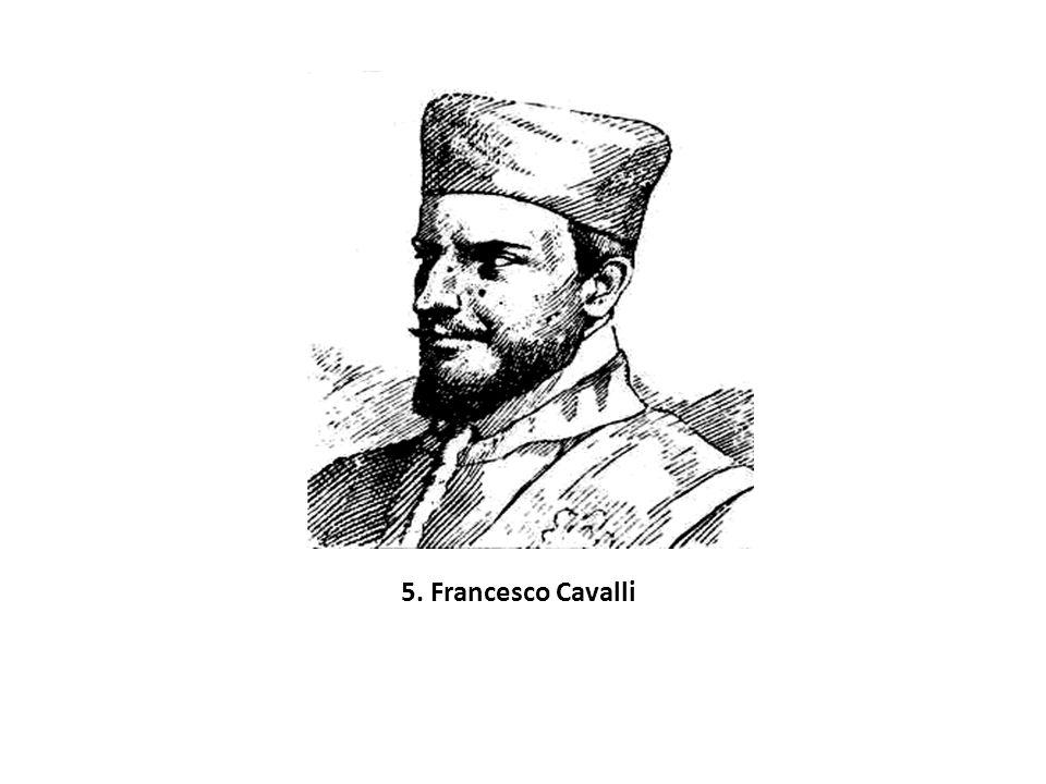 5. Francesco Cavalli