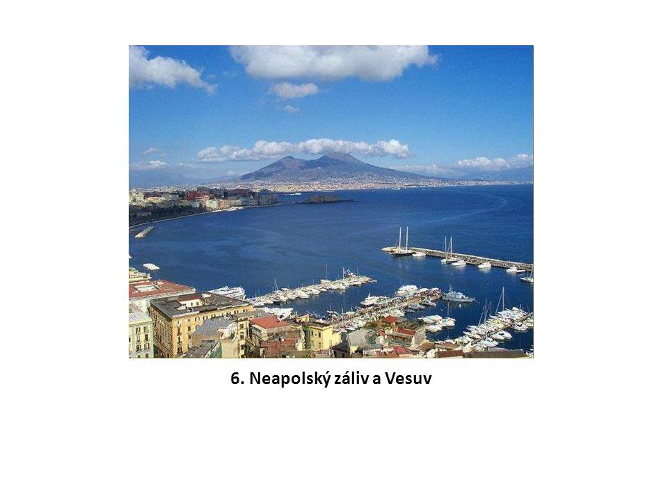 6. Neapolský záliv a Vesuv