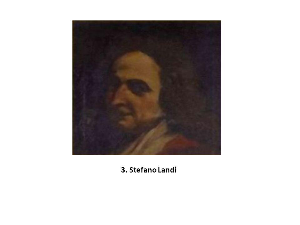 Významný byl Luigi Rossi (1598 – 1653) autor opery Orfeo, známý častým střídáním taktu v průběhu opery, a také Domenico Mazzochi (1592 – 1665) a jeho opera La catena d´Adone.