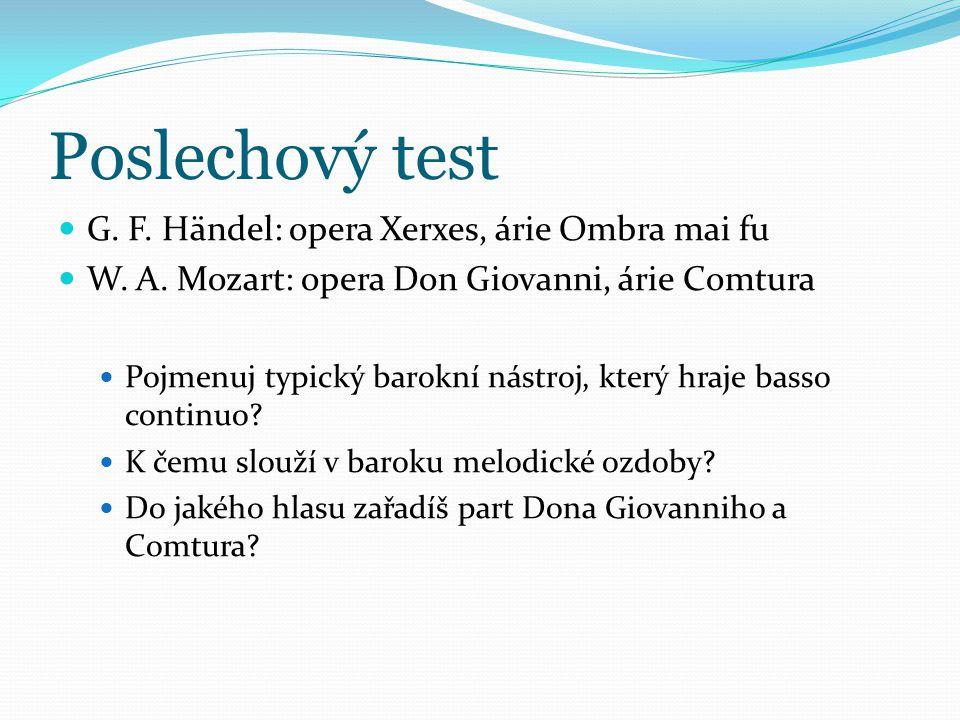 Poslechový test G.F. Händel: opera Xerxes, árie Ombra mai fu W.