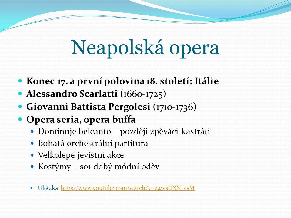 Neapolská opera Konec 17.a první polovina 18.