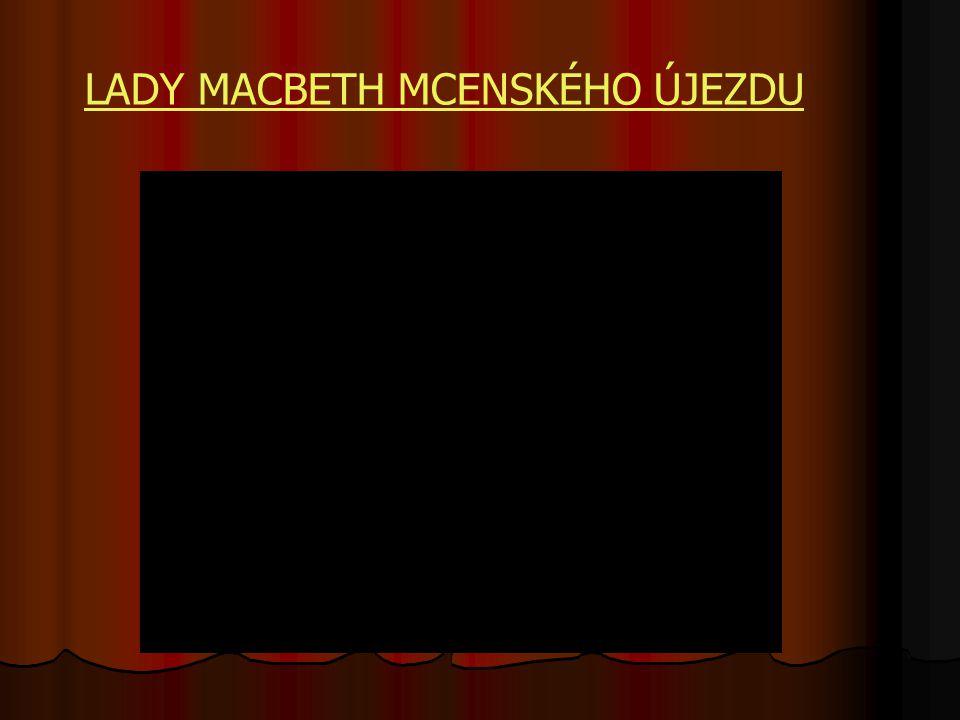 Dimitrij ŠOSTAKOVIČ (1906 – 1975) NOS LADY MACBETH MCENSKÉHO ÚJEZDU a další obr.8