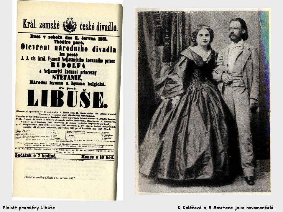 K.Kolářová a B.Smetana jako novomanželé.Plakát premiéry Libuše.