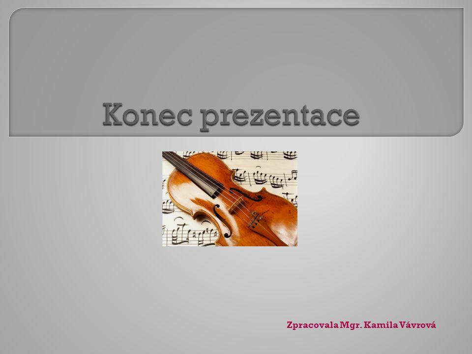 Zpracovala Mgr. Kamila Vávrová