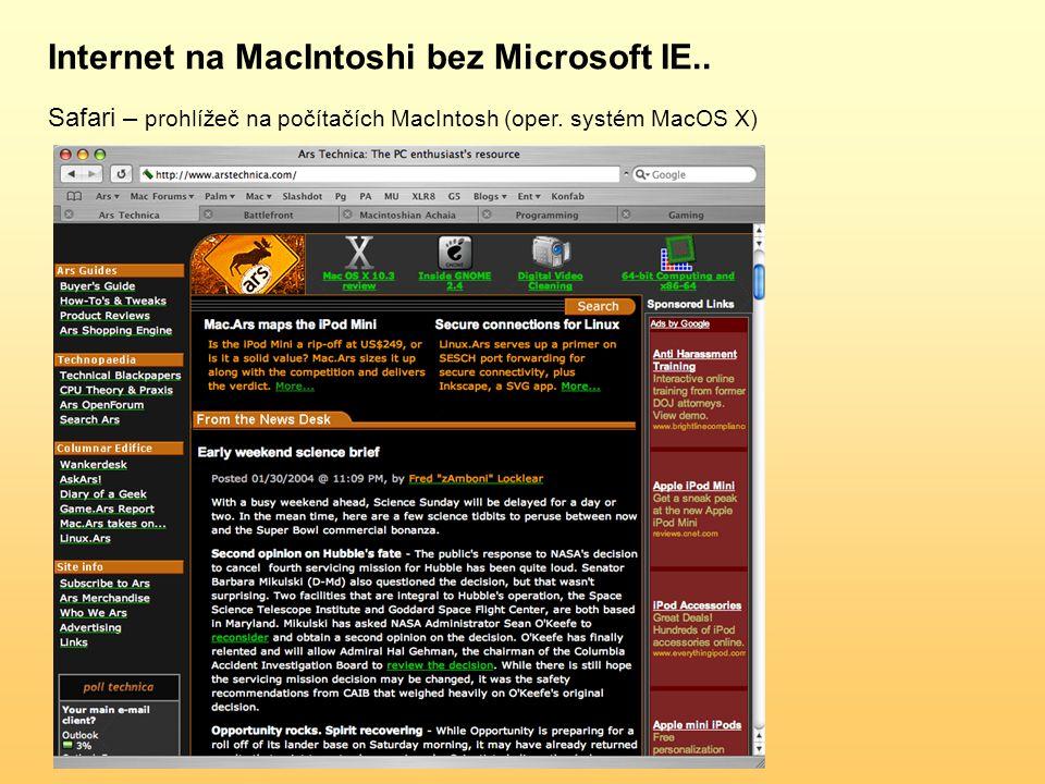 Internet na MacIntoshi bez Microsoft IE.. Safari – prohlížeč na počítačích MacIntosh (oper.