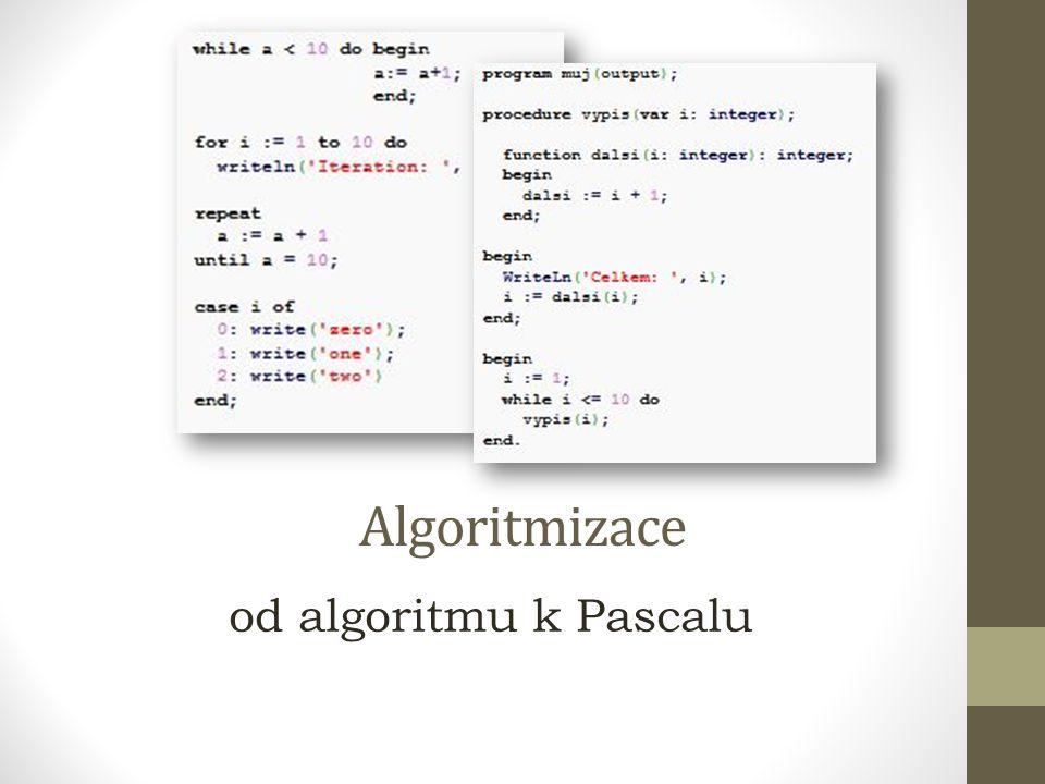 Programovací jazyk Pascal Zástupcem vyšších programovacích jazyků Původně čistě výukový jazyk.
