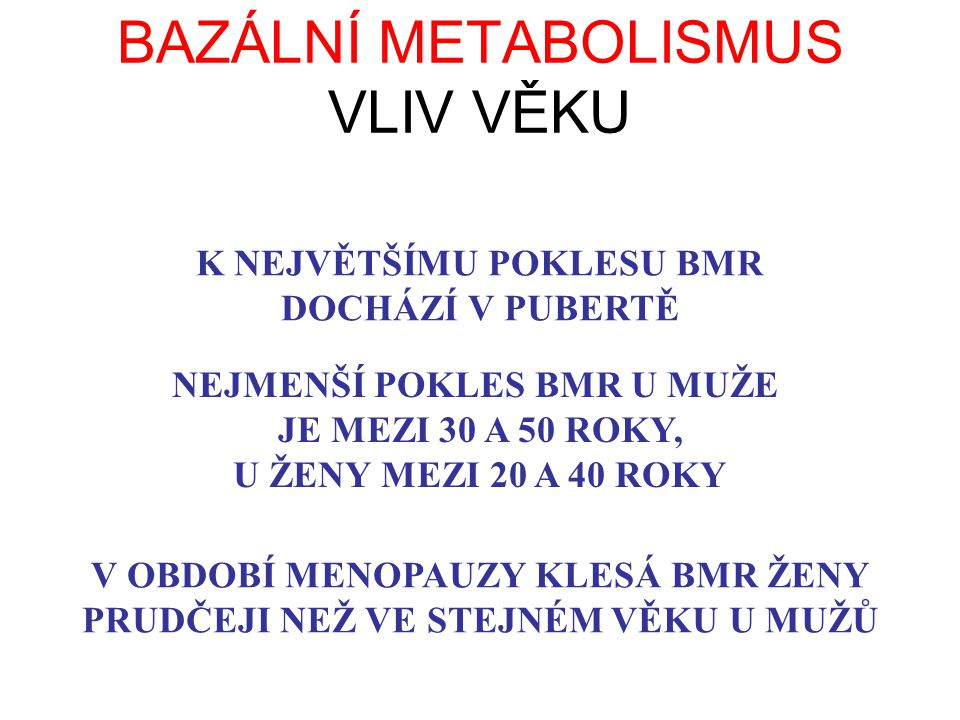Vzorový příklad Příklad: Žena ve věku 45 let je vysoká 165 cm a má BMI 29,38 kg/m 2, VO 2 /kg max 30 ml/min, bazální metabolismus 1600 kcal/den a průměrnou dietní termogenezi 220 kcal/den.