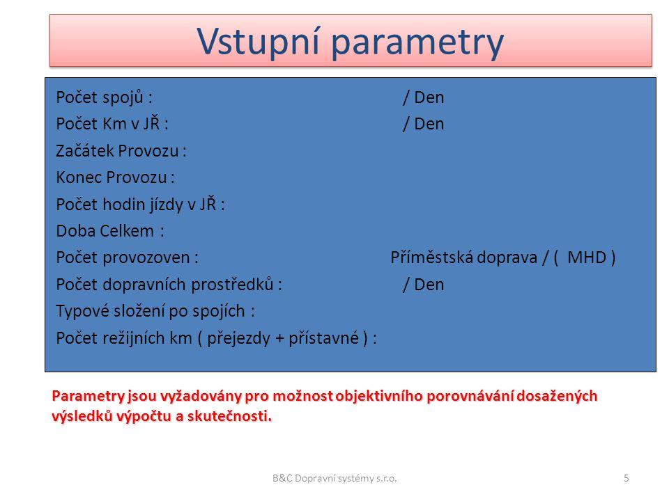 Výstupní parametry hodnoty popisující základní ukazatele dopravní úlohy