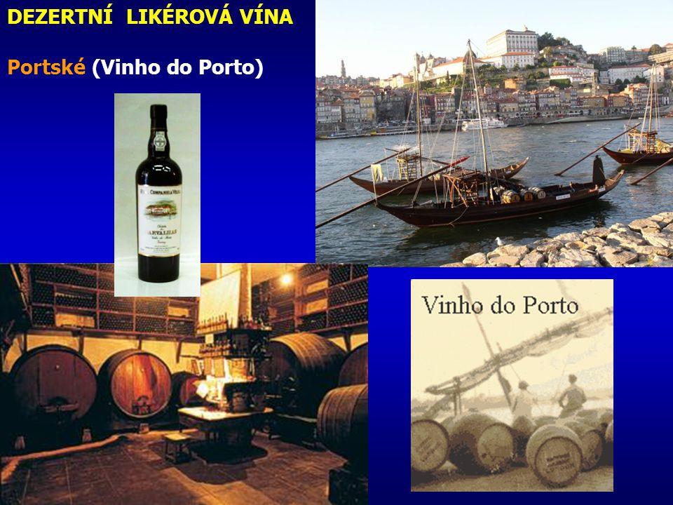 Fermentační biotechnologie DEZERTNÍ LIKÉROVÁ VÍNA Portské (Vinho do Porto)