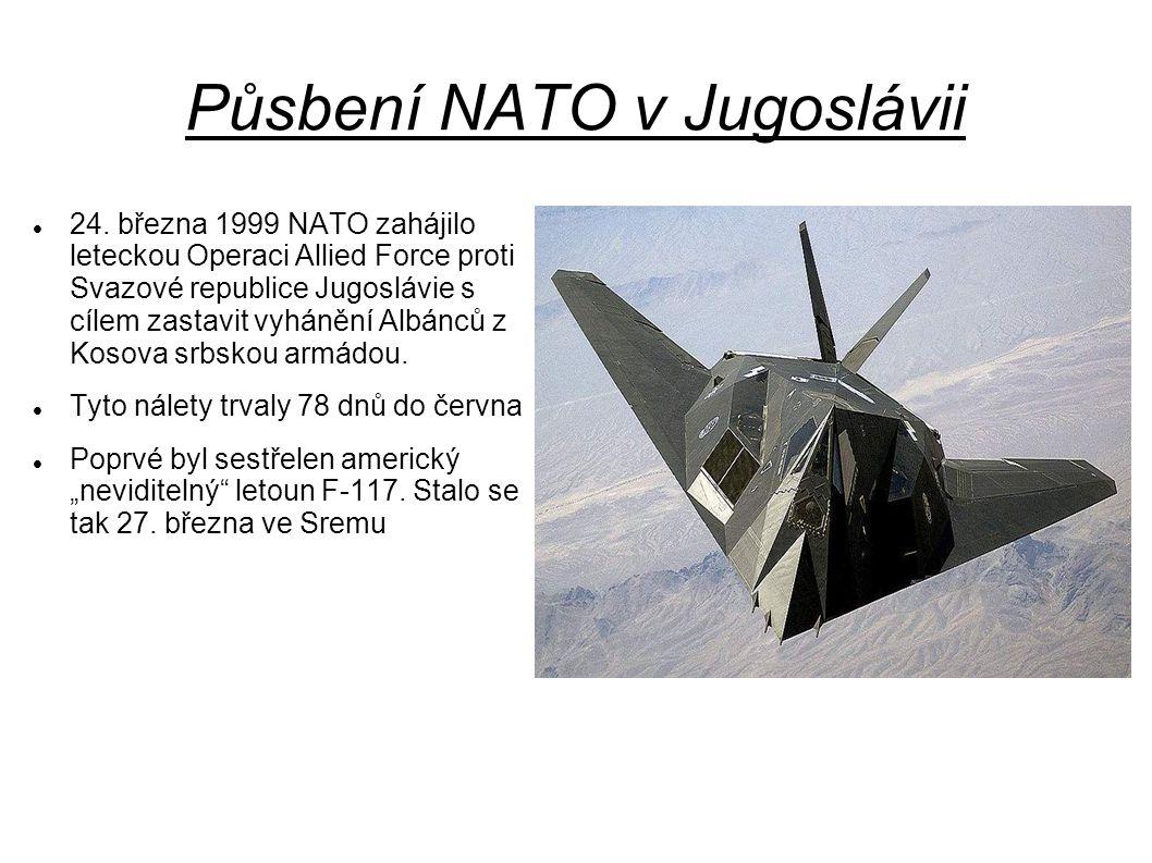 Půsbení NATO v Jugoslávii 24.