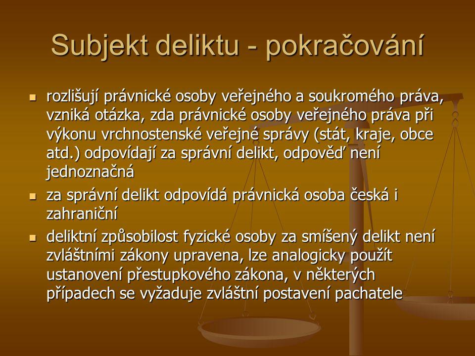 Řízení o správních deliktech PO a deliktech smíšených ve zvláštních zákonech není uceleně upraveno, postupuje se podle správního řádu, některé zákony upravují procesní odchylky (např.