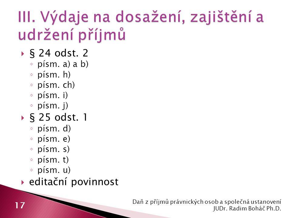  § 24 odst. 2 ◦ písm. a) a b) ◦ písm. h) ◦ písm.