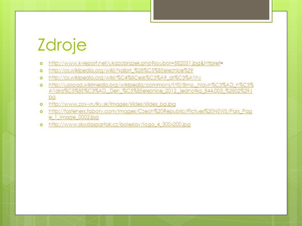 Zdroje  http://www.k-report.net/ukazobrazek.php?soubor=882051.jpg&httpref= http://www.k-report.net/ukazobrazek.php?soubor=882051.jpg&httpref  http:/