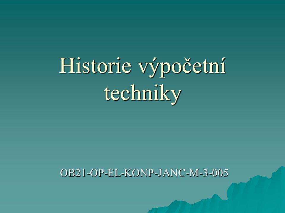 První počítač  Charles Babbage navrhl první dva typy mechanických počítačů: 1.) diferenciální stroj (1822) - výpočet hodnot polynomu (tvorba tabulek).