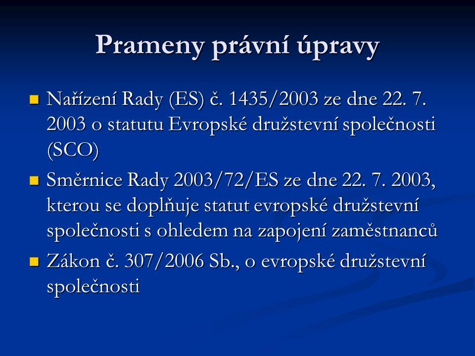 Prameny právní úpravy Nařízení Rady (ES) č. 1435/2003 ze dne 22.