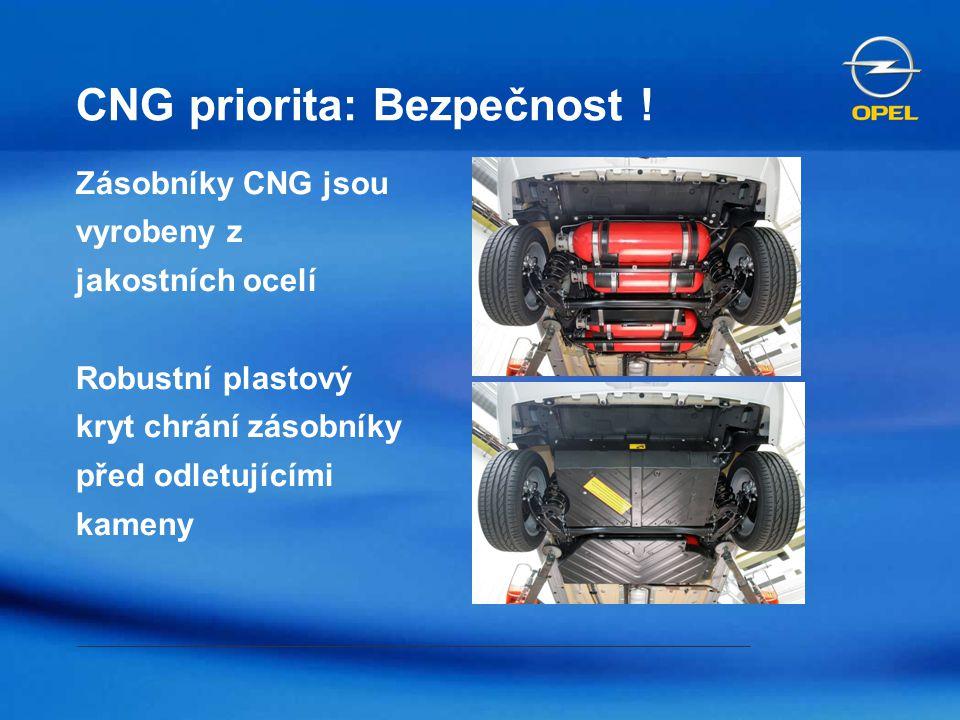 CNG priorita: Bezpečnost ! Zásobníky CNG jsou vyrobeny z jakostních ocelí Robustní plastový kryt chrání zásobníky před odletujícími kameny