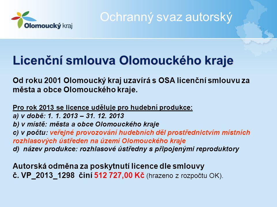 Licenční smlouva Olomouckého kraje Od roku 2001 Olomoucký kraj uzavírá s OSA licenční smlouvu za města a obce Olomouckého kraje. Pro rok 2013 se licen