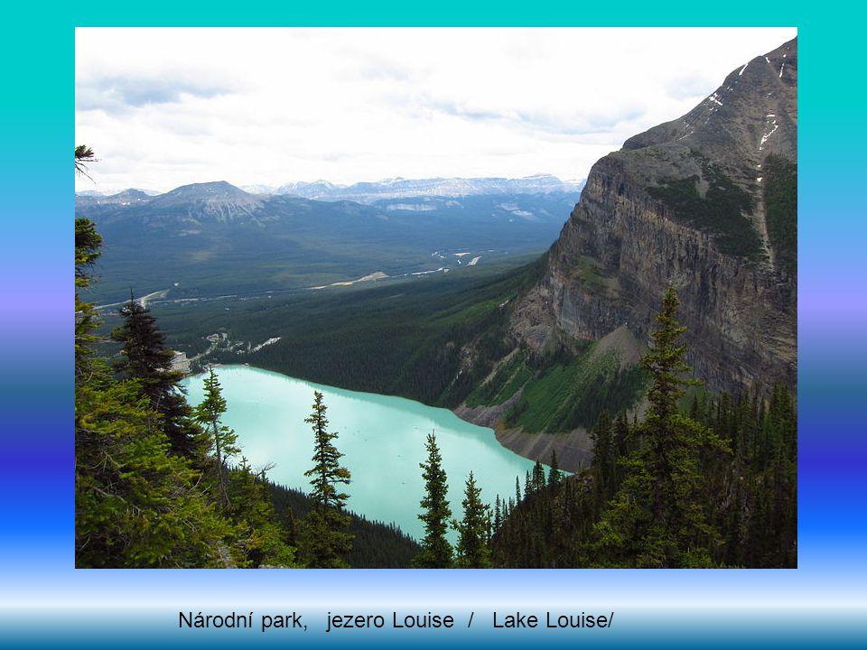 Národní park, jezero Louise / Lake Louise/