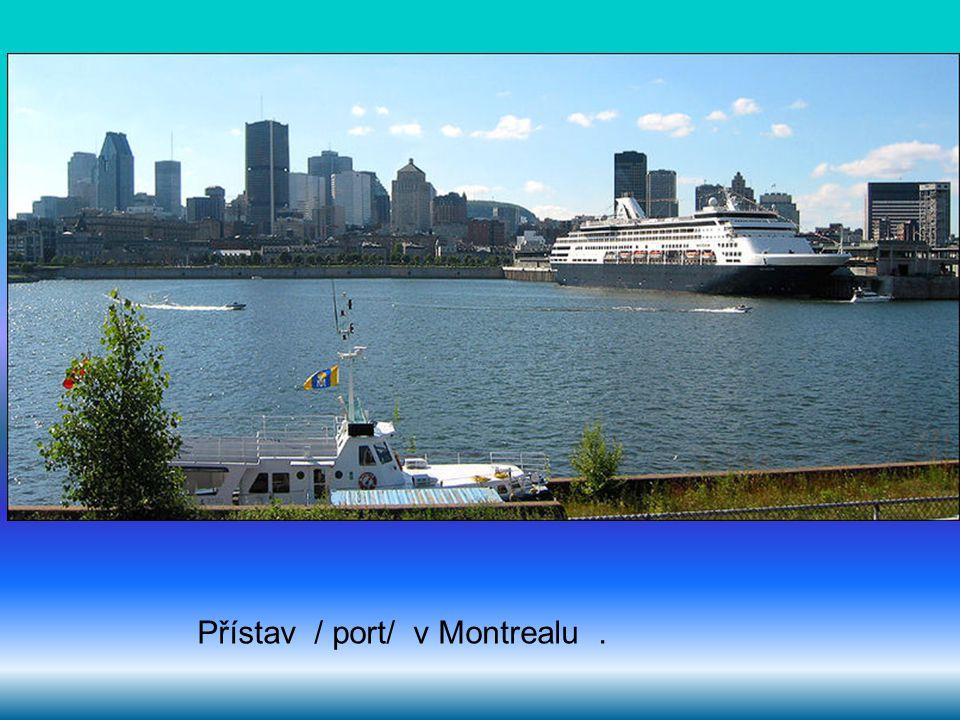 Přístav / port/ v Montrealu.
