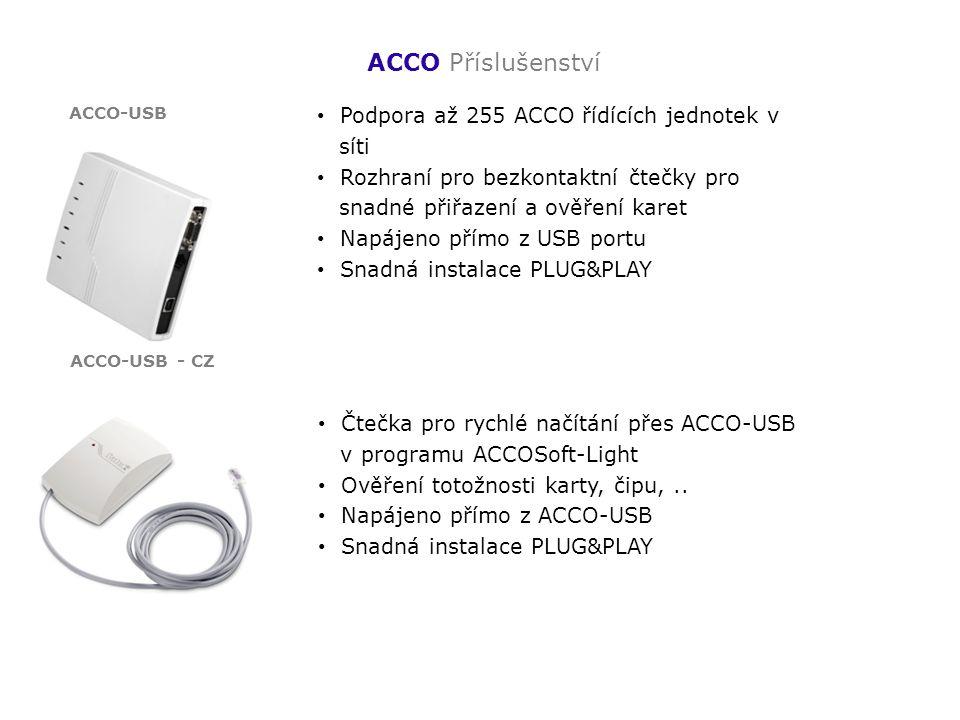 ACCO Příslušenství Podpora až 255 ACCO řídících jednotek v síti Rozhraní pro bezkontaktní čtečky pro snadné přiřazení a ověření karet Napájeno přímo z