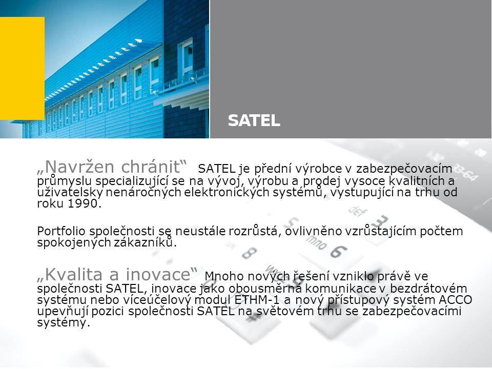 """""""Navržen chránit"""" SATEL je přední výrobce v zabezpečovacím průmyslu specializující se na vývoj, výrobu a prodej vysoce kvalitních a uživatelsky nenáro"""