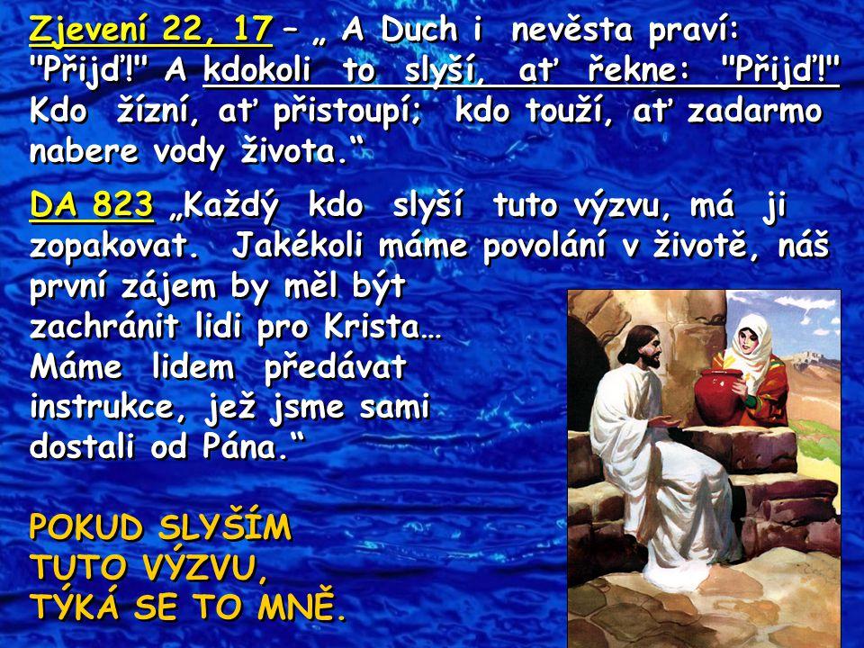 """Zjevení 22, 17 – """" A Duch i nevěsta praví:"""