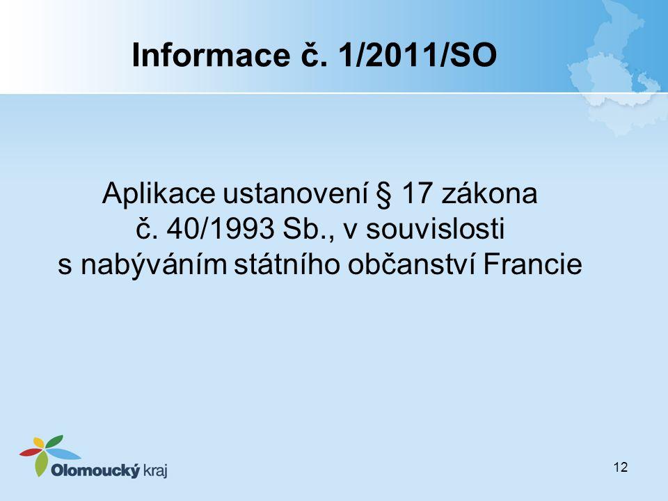Informace č.1/2011/SO Aplikace ustanovení § 17 zákona č.