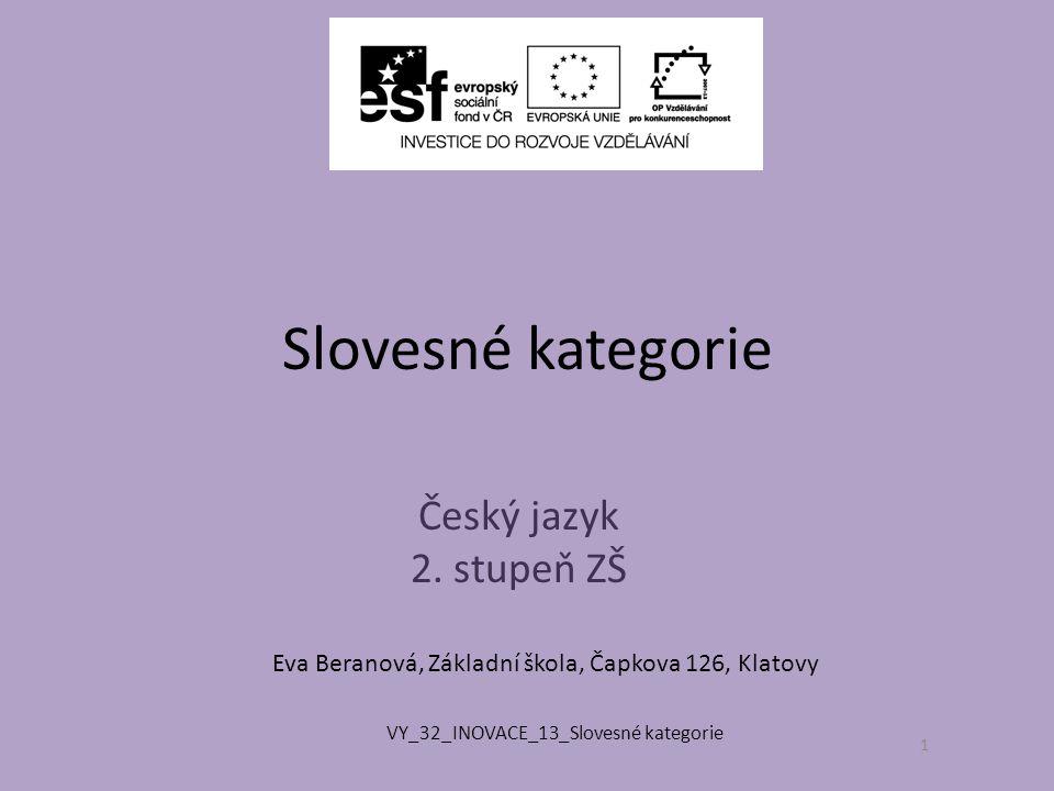 Slovesné kategorie Český jazyk 2.