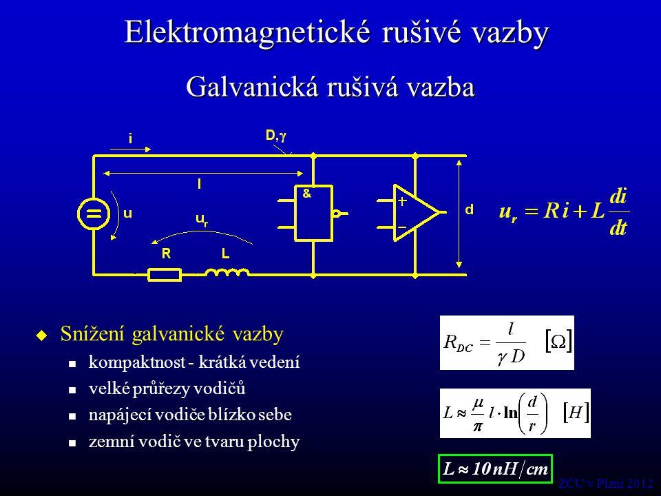 Uzemnění stínění vodičů Jednobodové uzemnění stínění proti induktivní rušivé vazbě (nízké kmitočty) Různé způsoby připojení stínění a)zdroj signálu je uzemněn b)příjemce signálu je uzemněn ZČU v Plzni 2012