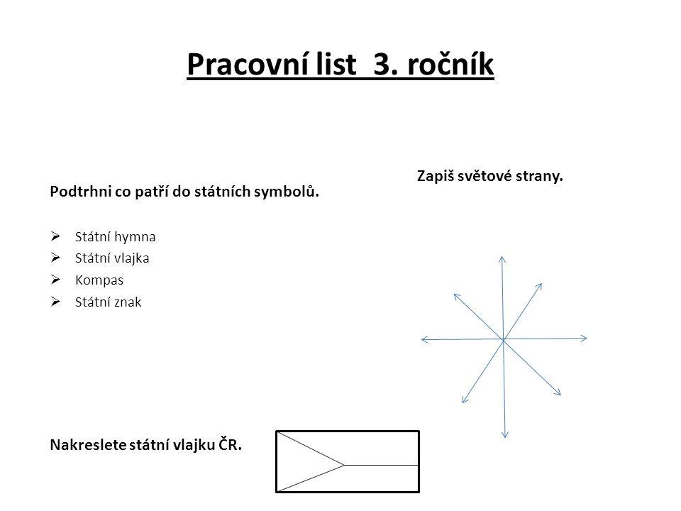 Pracovní list 3.ročník Podtrhni co patří do státních symbolů.