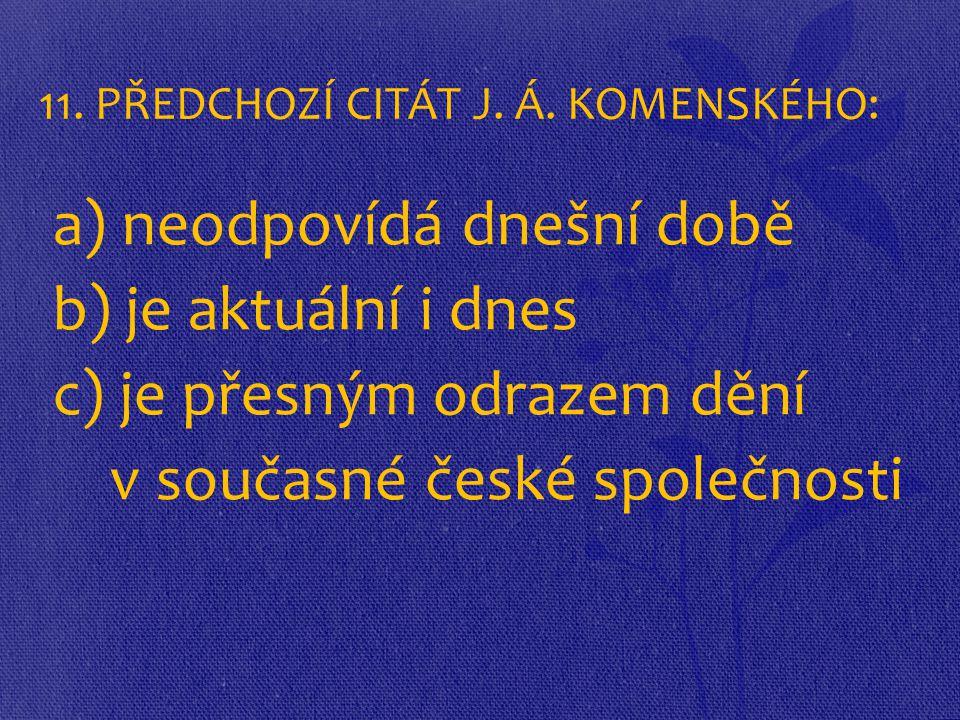 11. PŘEDCHOZÍ CITÁT J. Á.