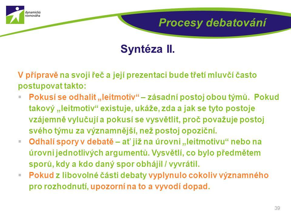39 Procesy debatování Syntéza II.