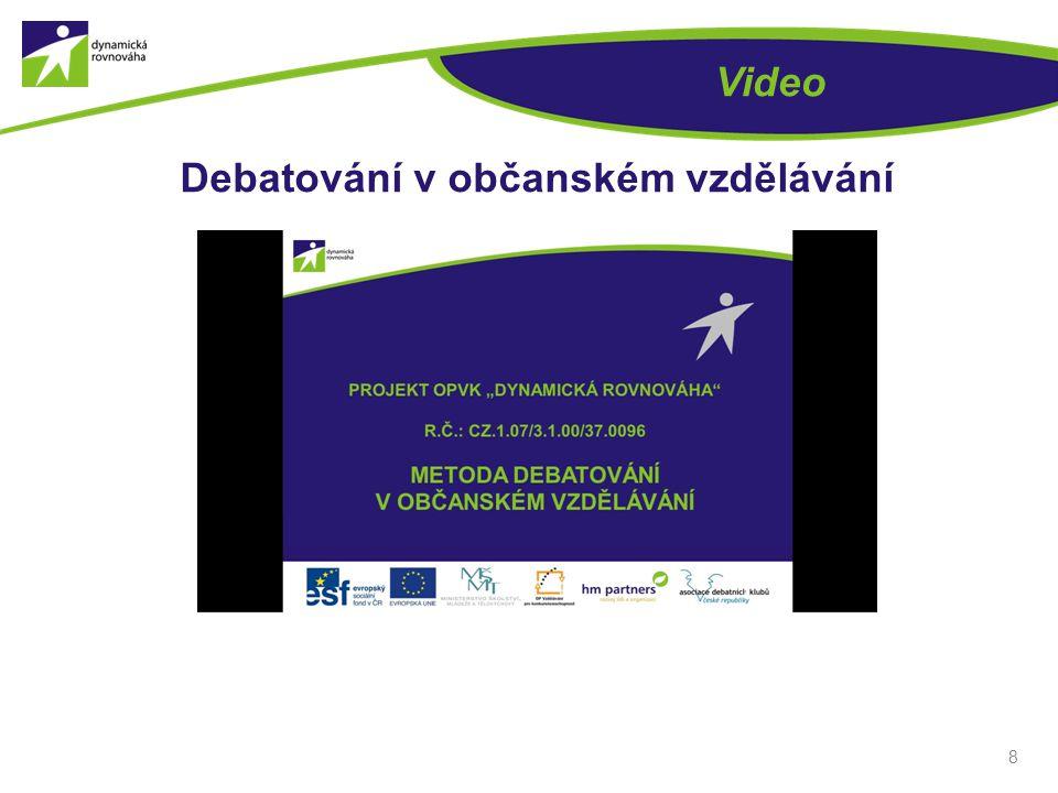 8 Video Debatování v občanském vzdělávání