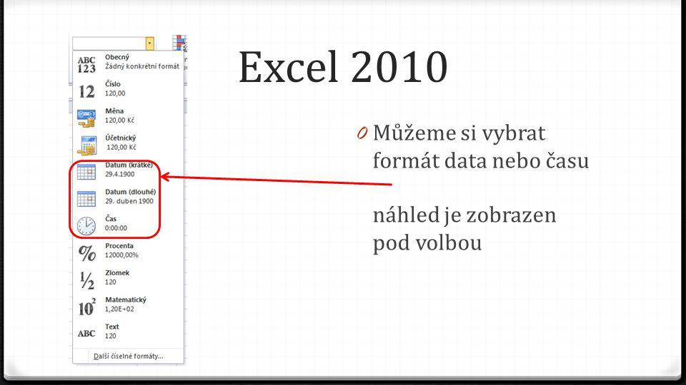Excel 2010 0 Můžeme si vybrat formát data nebo času náhled je zobrazen pod volbou