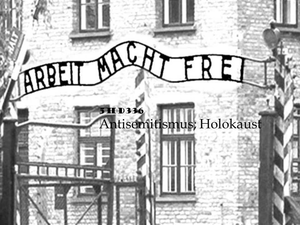 5HD336 Antisemitismus; Holokaust