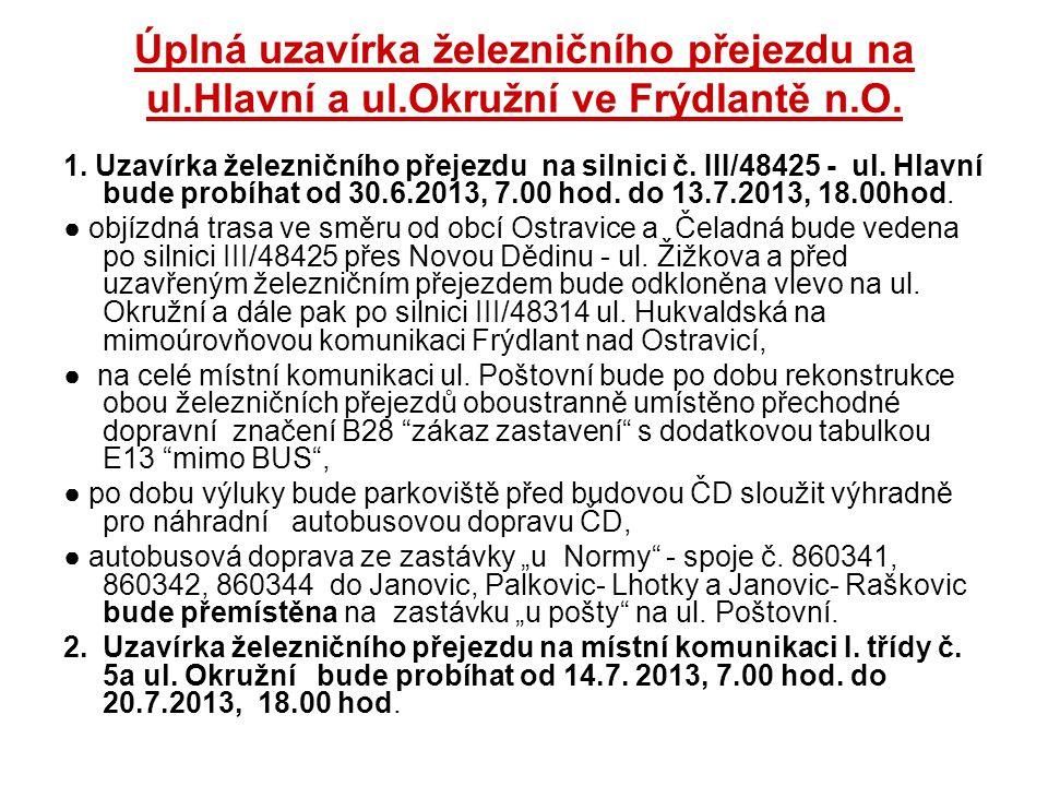 Úplná uzavírka železničního přejezdu na ul.Hlavní a ul.Okružní ve Frýdlantě n.O.