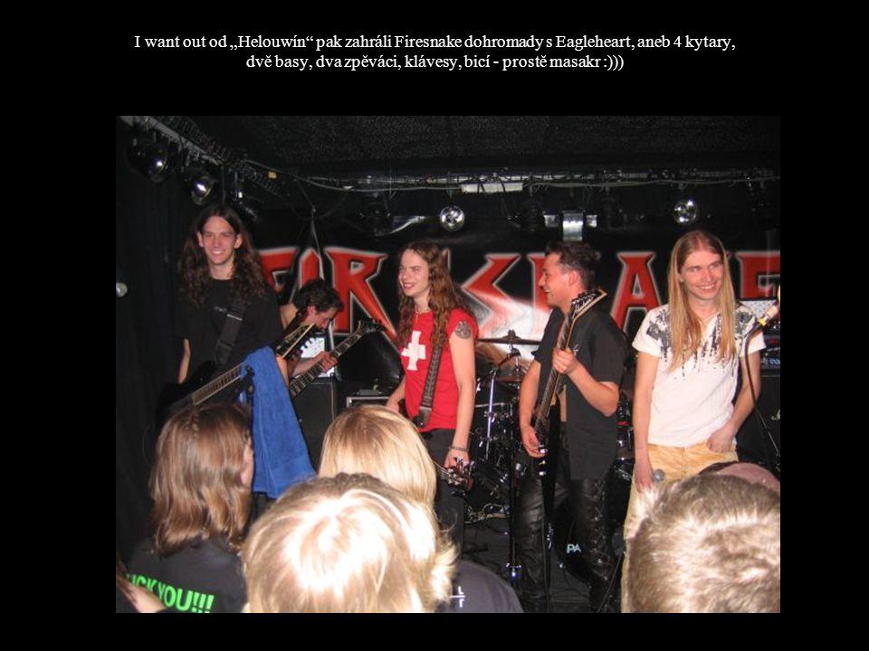 """I want out od """"Helouwín"""" pak zahráli Firesnake dohromady s Eagleheart, aneb 4 kytary, dvě basy, dva zpěváci, klávesy, bicí - prostě masakr :)))"""