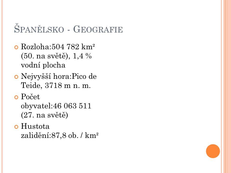 Š PANĚLSKO - G EOGRAFIE Rozloha:504 782 km² (50.