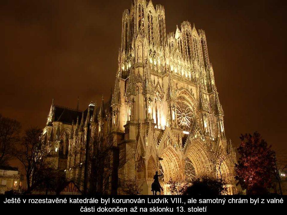 Ještě v rozestavěné katedrále byl korunován Ludvík VIII., ale samotný chrám byl z valné části dokončen až na sklonku 13.