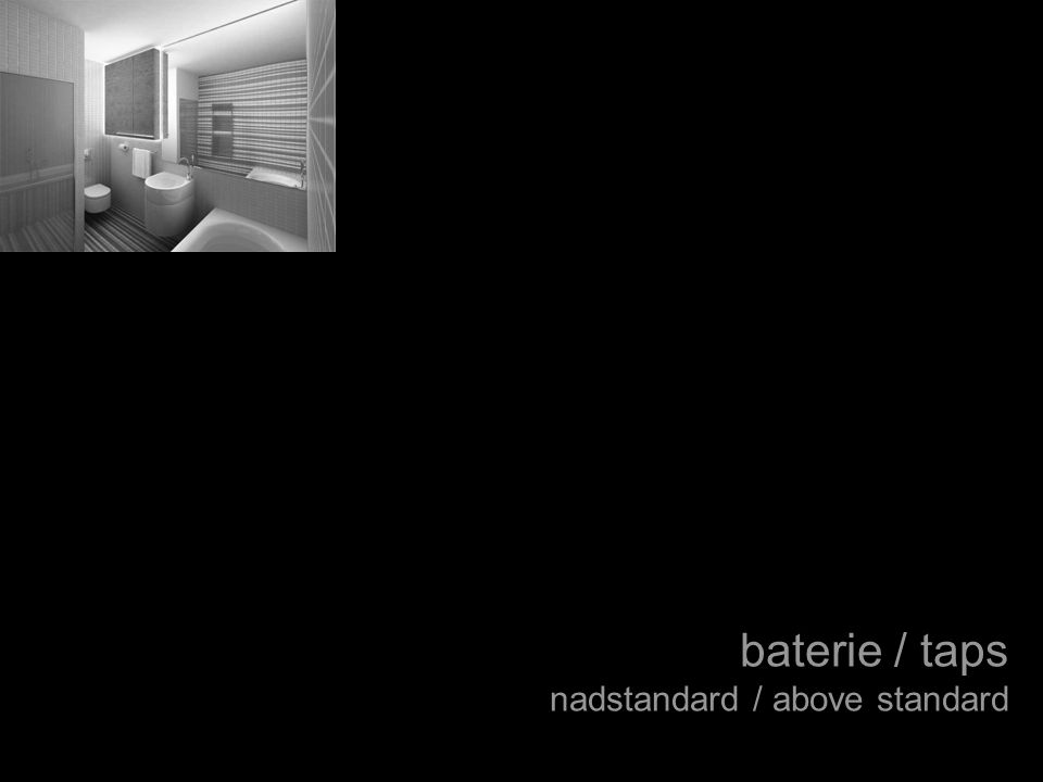 baterie / taps nadstandard / above standard