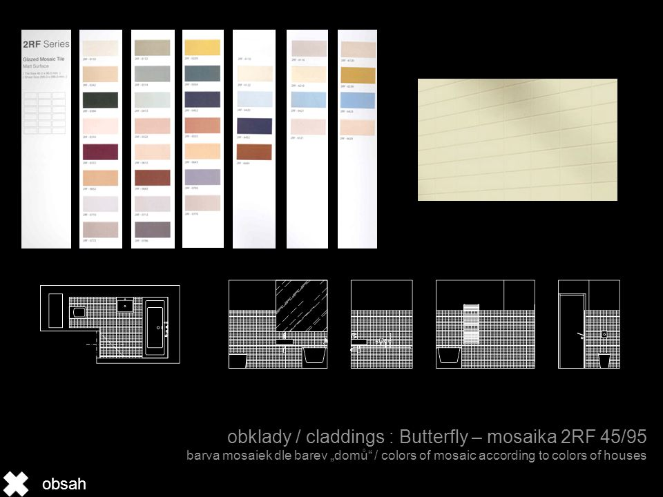 "obklady / claddings : Butterfly – mosaika 2RF 45/95 barva mosaiek dle barev ""domů / colors of mosaic according to colors of houses obsah"