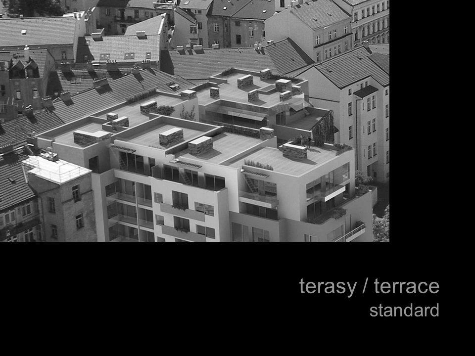 terasy / terrace standard
