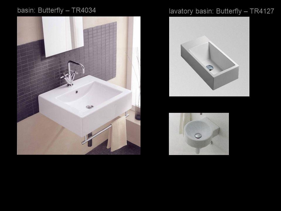 basin: Butterfly – TR4034 lavatory basin: Butterfly – TR4127
