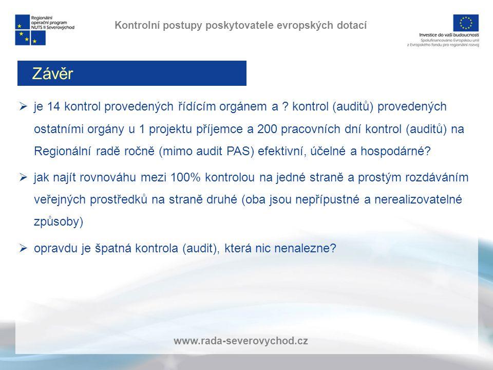www.rada-severovychod.cz  je 14 kontrol provedených řídícím orgánem a .