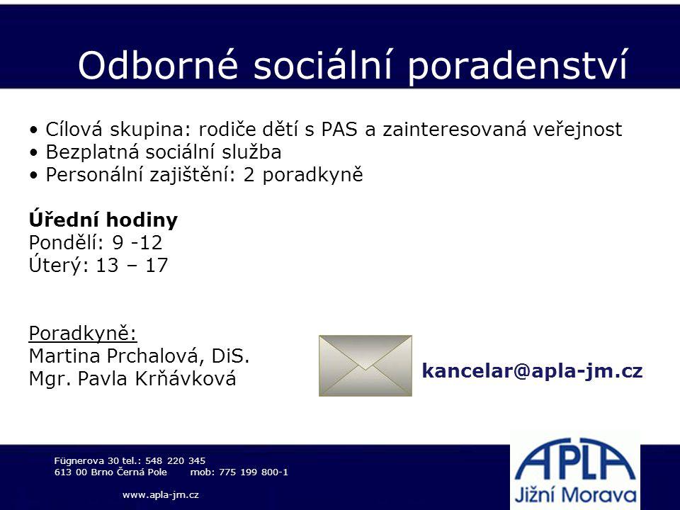 Odborné sociální poradenství Cílová skupina: rodiče dětí s PAS a zainteresovaná veřejnost Bezplatná sociální služba Personální zajištění: 2 poradkyně