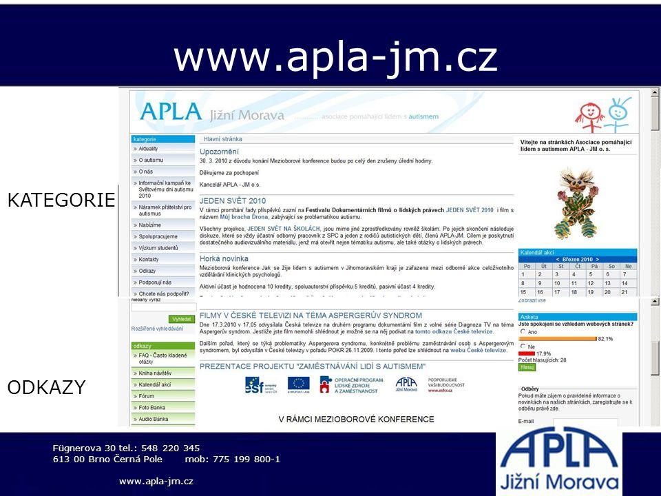 www.apla-jm.cz Fügnerova 30tel.: 548 220 345 613 00 Brno Černá Polemob: 775 199 800-1 www.apla-jm.cz KATEGORIE ODKAZY