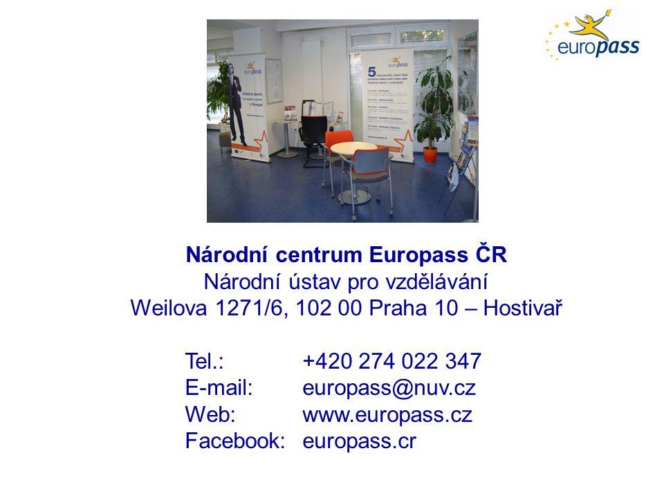 Národní centrum Europass ČR Národní ústav pro vzdělávání Weilova 1271/6, 102 00 Praha 10 – Hostivař Tel.:+420 274 022 347 E-mail:europass@nuv.cz Web:www.europass.cz Facebook: europass.cr