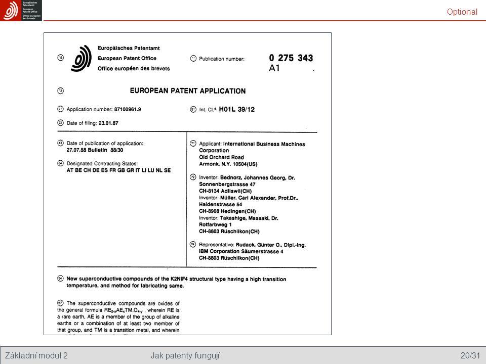 Základní modul 2Jak patenty fungují 20/31 Optional