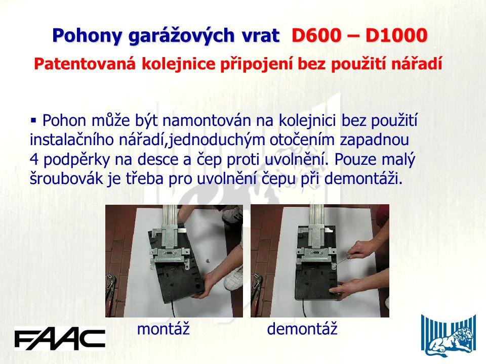 Pohony garážových vrat D600 – D1000 Patentovaná kolejnice připojení bez použití nářadí  Pohon může být namontován na kolejnici bez použití instalačního nářadí,jednoduchým otočením zapadnou 4 podpěrky na desce a čep proti uvolnění.